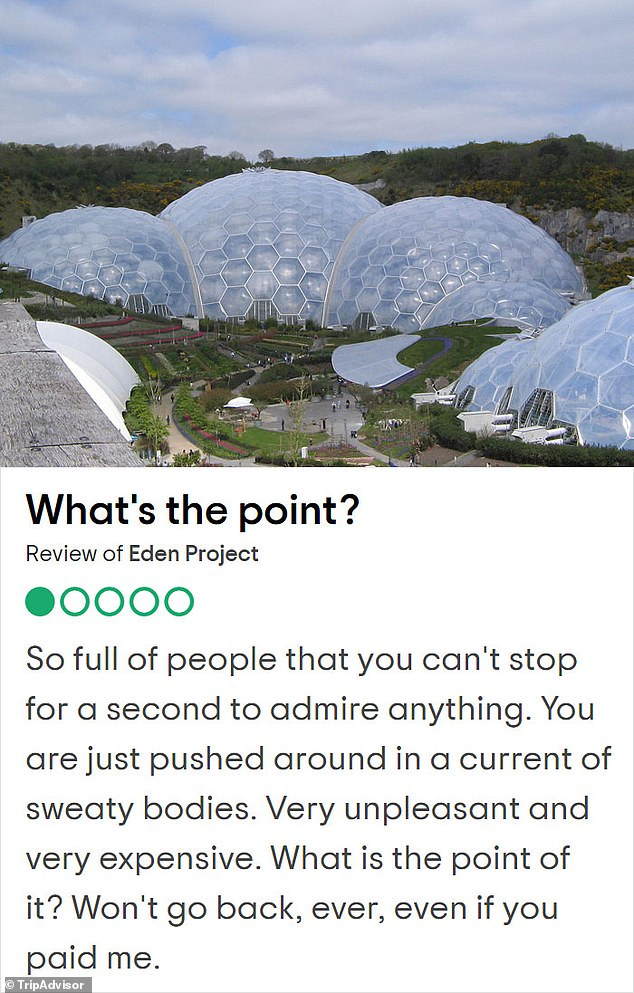 Bursting the bubble! One reviewer was upset that the Eden project was too busy during their visit to the famous Cornwall sight