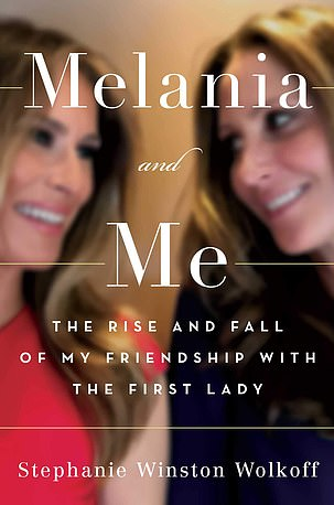 Controversy: Stephanie WinstonWolkoff's book Melania & Me: The Rise and Fall of My Friendship with the First Lady' was released on September 1