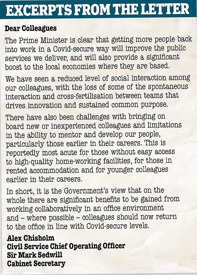 In a letter to all Whitehall ministries Cabinet Secretary Sir Mark Sedwill and civil service chief Alex Chisholm said the Prime Minister's 'aim is to get as many people back to workplaces as possible' in a safe way