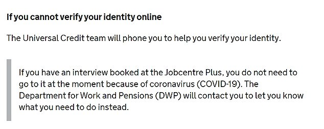 Jobseekers are also told that interviews booked at Jobcentre Plus should not be attended because of coronavirus