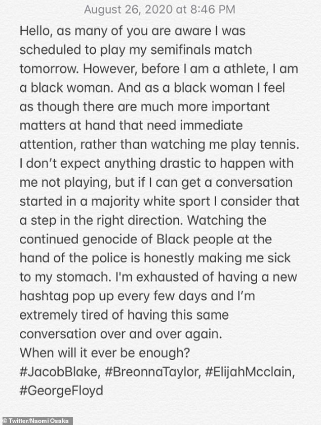 Taking a stand:In August, Naomi sat out of a semifinals match in protest of the shooting of Jacob Blake. She released this satement