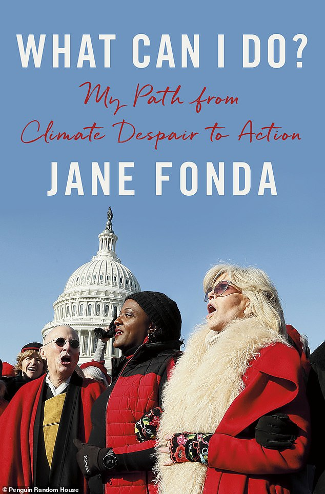 Activist, actress, author: Fonda's new bookWhat Can I Do? The Truth About Climate Change is out on Tuesday