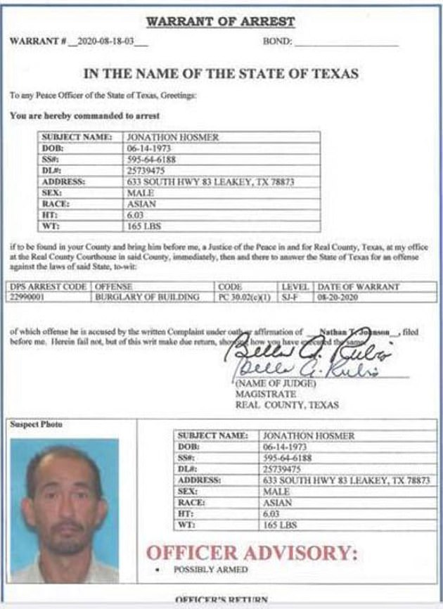 Hosmer, also from Leakey, Texas, was wanted for burglary of a building. He was taken into custody on Tuesday