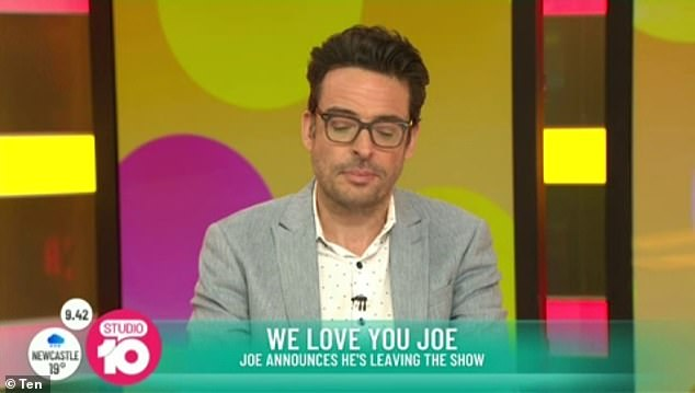 Leaving on his own terms: Speaking of his bosses' reaction when he told them he was leaving Studio 10, Joe said: 'They're really lovely about it, so don't lash out at them!'