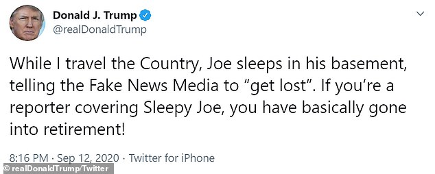 """'While I travel the Country, Joe sleeps in his basement, telling the Fake News Media to """"get lost"""",' Trump tweeted on Saturday"""