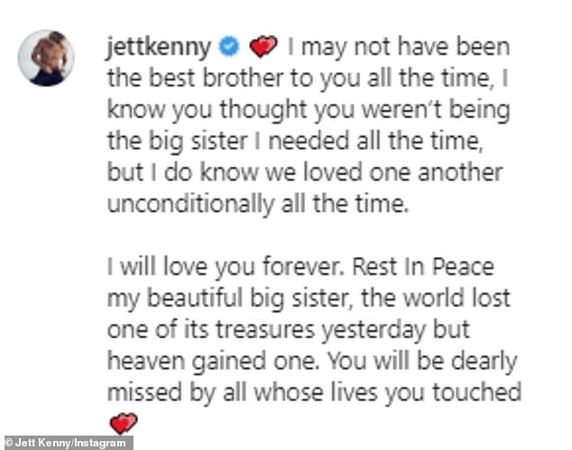 'I will love you forever. Rest In Peace my beautiful big sister, the world lost one of its treasures yesterday but heaven gained one,' he wrote