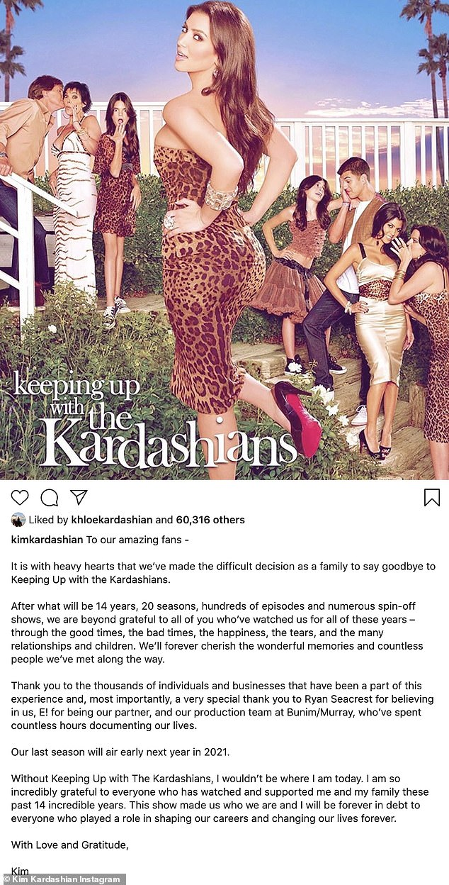 Bittersweet farewell: Kim posted a statement last week, announcing the end of KUWTK, which has become a cultural phenomenon since premiering in 2007