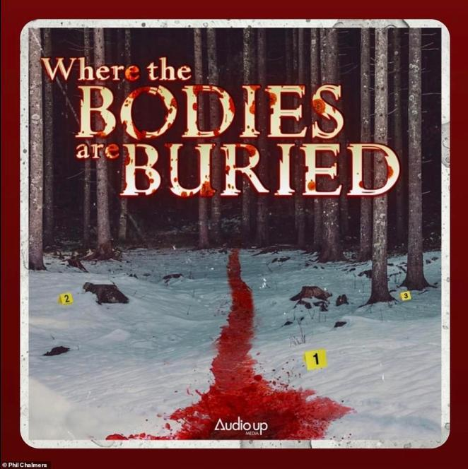 Above, an image for Phil Chalmers' new podcast called Where the Bodies are Buried, which launched in August.Chalmers told DailyMail.com that he interviews serial killers to solve cold cases, locate bodies and bring closure to the victims' families. 'I'm not a fan of true crime. I talk to a lot of victims and their families. I see the pain that these crimes bring. I speak for the dead'