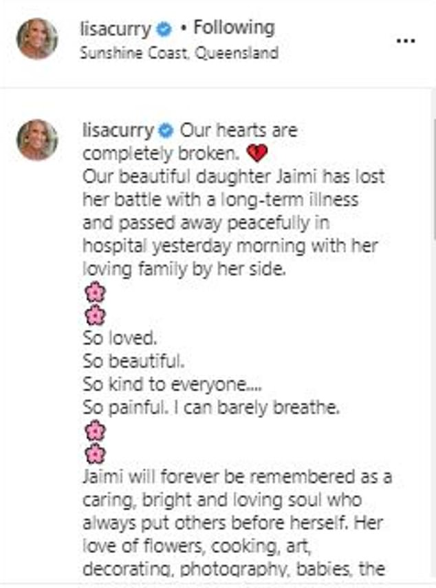 'Bright, caring and loving soul': Lisa spoke of her 'unbearable' pain in a gut-wrenching post on Tuesday (above). Her post was interspersed with pink floral emojis - an ode to Jaimi's 'love of flowers'