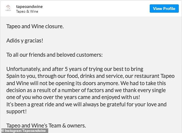 A statement on the restaurant's Instagram account confirmed it will not be opening again