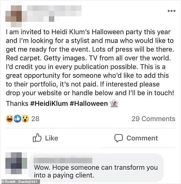 Someone claiming to be going to model Heidi Klum's Halloween party thought they would get their money's worth by putting a call out on Facebook to see if anyone would do their makeup for free to 'add to their portfolio'