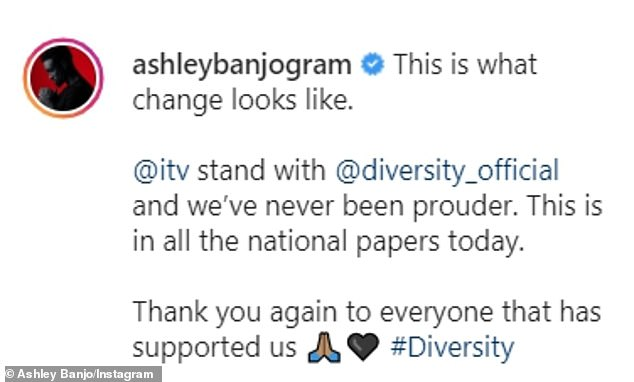 Thankful: Ashley also shared his gratitude with ITV for standing by Diversity over their Black Lives Matter-inspired performance
