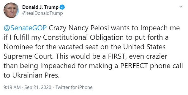 Trump also attacked House Speaker Nancy Pelosi on Monday as 'crazy' after she refused to rule out impeaching him in a gambit that could be used to stall a Supreme Court confirmation process