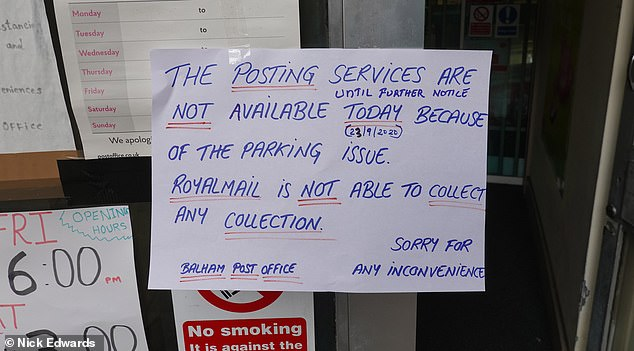 A message outside Balham Post Office in South London told customers its posting services were 'no longer available'
