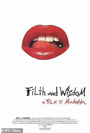Madonna directed Filth and Wisdom in 2008