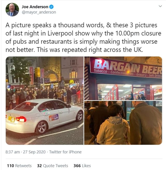 The Mayor of Liverpool Joe Anderson said scenes in Liverpool last night showed that the curfew was not working, after crowds gathered in the city centre, queues formed for buses and off-licences were extremely busy after the 10pm cut off