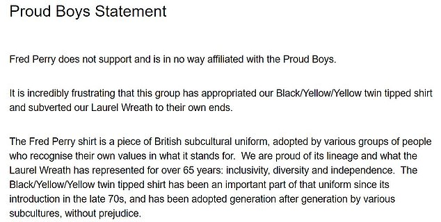 The British clothing maker said in a statement (part of which is pictured here) that it was `` incredibly frustrating '' that the far-right group, which believes white men and Western values are `` under siege was `` appropriated '' by the proud. Boys