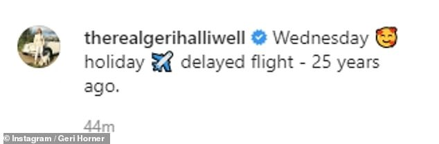 Nostalgic: Geri took a trip down memory lane as she took to Instagram to upload a throwback image of the Spice Girls waiting for a delayed flight 25 years ago