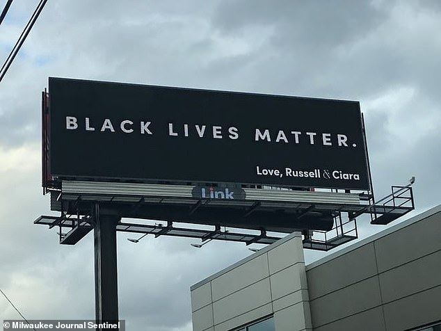 Making a statement: The Wilsons recently erected a 'Black Lives Matter' billboard in Milwaukee, Atlanta in Portland though the pair never officially announced it