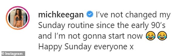 Michelle wrote: 'I¿ve not changed my Sunday routine since the early 90¿s and I¿m not gonna start now. Happy Sunday everyone x'