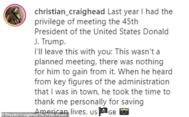 Craighead revealed few details about his meeting with Trump in the Instagram caption (above)