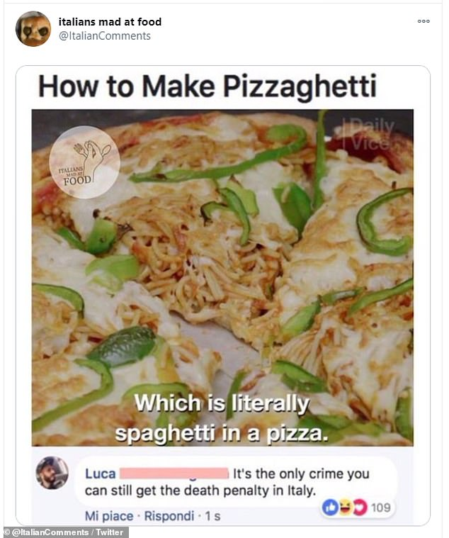 One Facebook user joked that putting spaghetti in pizza was the only crime in Italy you could still get the death penalty for