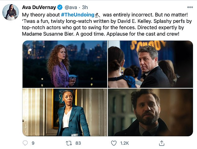 Meanwhile filmmaker Ava DuVernay surmised: 'My theory about #TheUndoing was entirely incorrect. But no matter! 'Twas a fun, twisty long-watch written by David E. Kelley. Splashy perfs by top-notch actors who to go swing for the fences'