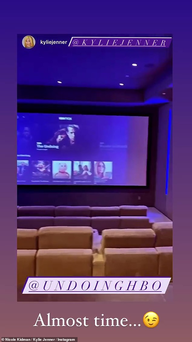 Almost time!Meanwhile, her sister Kylie shared a clip of her home cinema and wrote: 'Almost time #TheUndoingHBO'