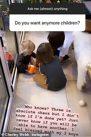Kids:In a different question, the actress was asked if she wanted anymore children