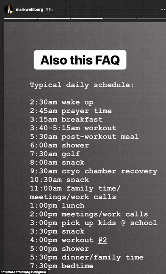 Busy: In 2018, Wahlberg shocked his fans by claiming he wakes up at 2:30 a.m. most days and has a jam-packed day full of workouts and little time to relax, before going to bed at 7:30 p.m.