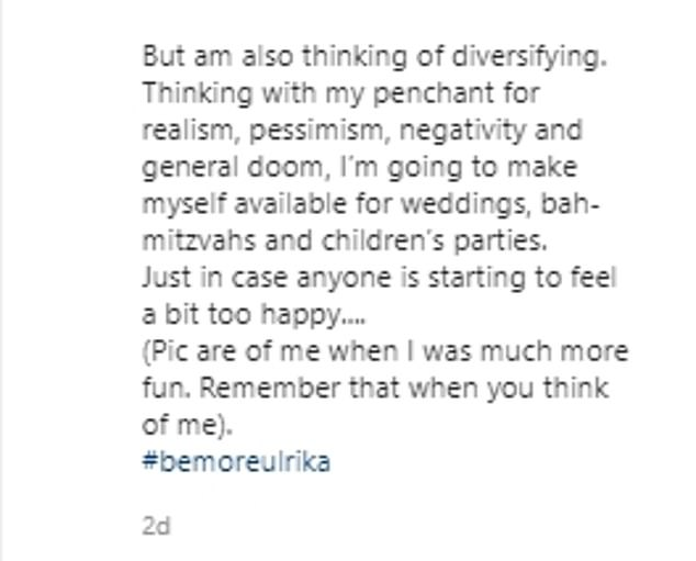 Something to say: Ulrika recently shared this honest and emotive post about how she was feeling