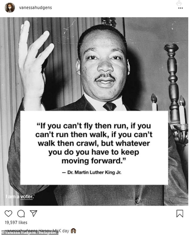 A nice tribute: Vanessa Hudgens shared a photo of the leader and added his quote, 'If you can't fly then run, if you can't run then walk, if you can't walk then crawl, but whatever you do you have to keep moving forward'