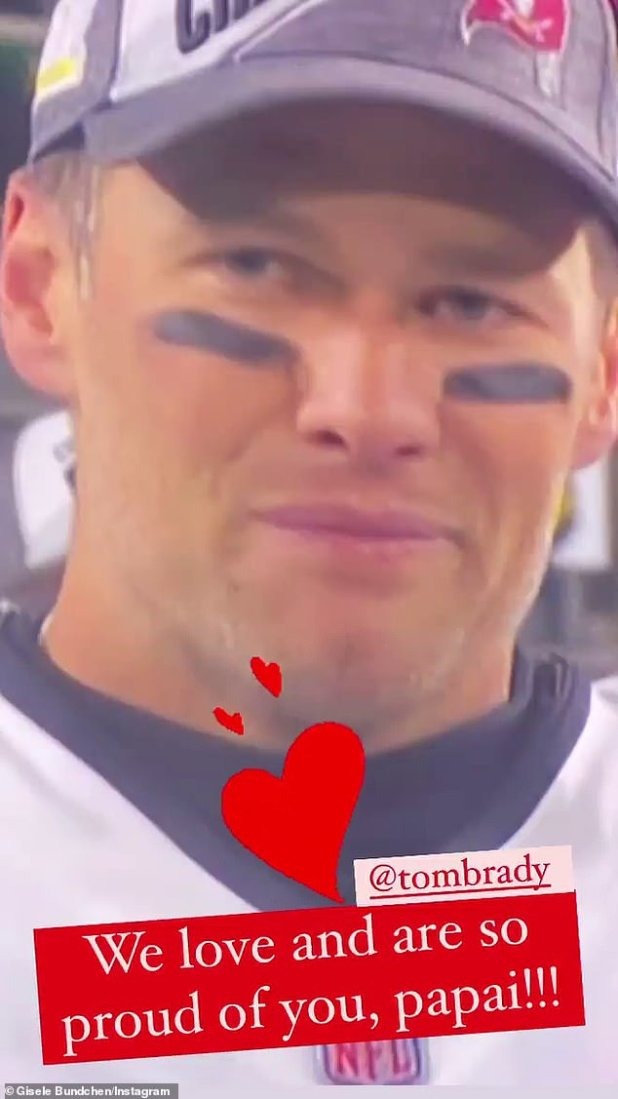 Bündchen also captioned her face with the caption: '@tombrady we love and are so proud of you, Pappy!'