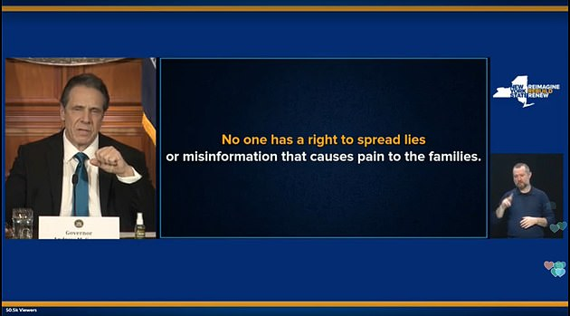 Cuomo, whose administration had been accused by some of covering up COVID deaths in nursing homes, flashed up a side during his press briefing on Friday that said: 'No one has a right to spread lies or misinformation that causes pain to the families'