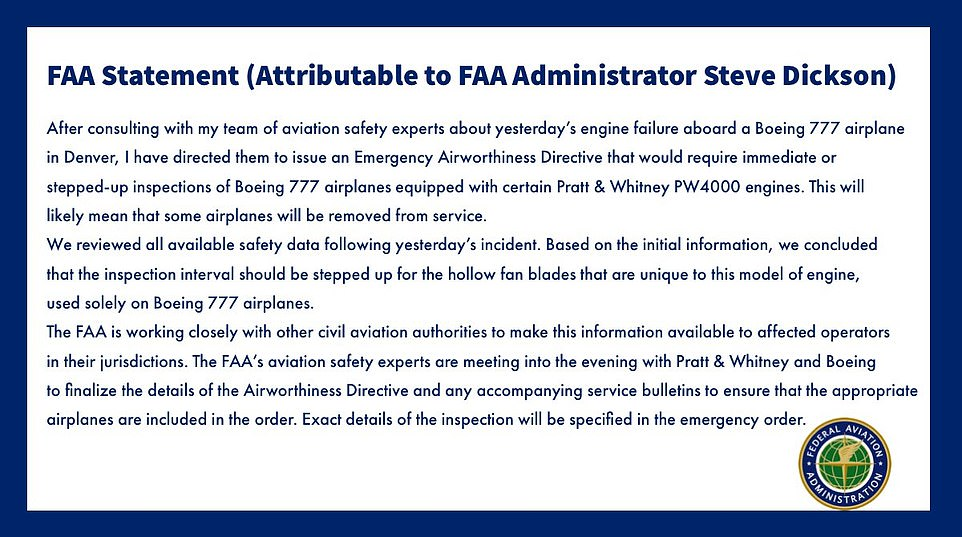 The announcement came after the Federal Aviation Administration (FAA) said it would require stepped-up inspections of 777 aircraft with Pratt & Whitney PW4000 series engines after the right engine failure on United Flight 328