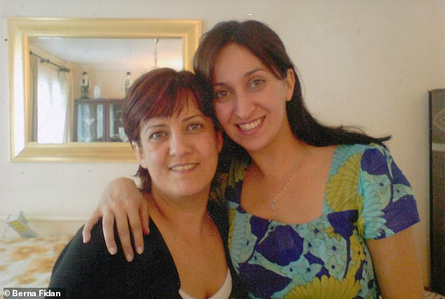 For the Irish police, Esra's case has been scaled back and they're not actively searching – unless new information comes forward. Pictured, Berna and sister Esra