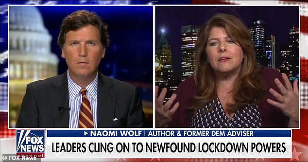 During an appearance on Tucker Carlson Tonight, Naomi Wolf warned of totalitarianism