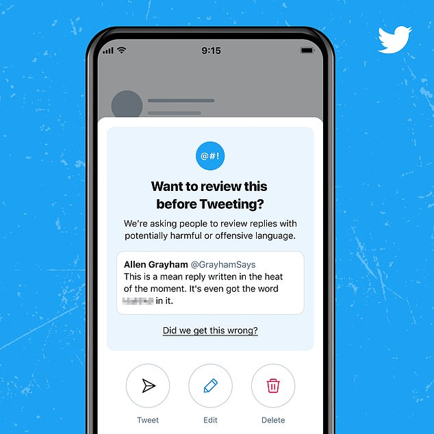 Twitter is asking users to think before publishing 'a potentially harmful reply.' The social media platform announced Tuesday that if offensive words are detected in a reply by it's AI, the system will prompt users to consider the context and revise