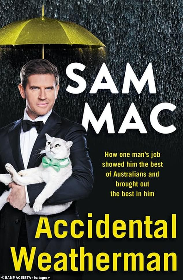 If he can do it, so can I!The publication claims that Sam is impressed with her close pal and Sunrise weatherman Sam Mac's book 'Accidental Weatherman', and wants to follow suit