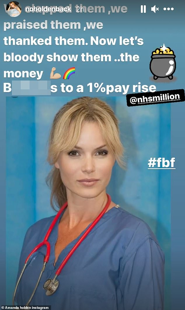 Not standing for it!Amanda Holden has hit out at the government after they announced they would be giving frontline nurses a one per cent pay rise amid the coronavirus pandemic