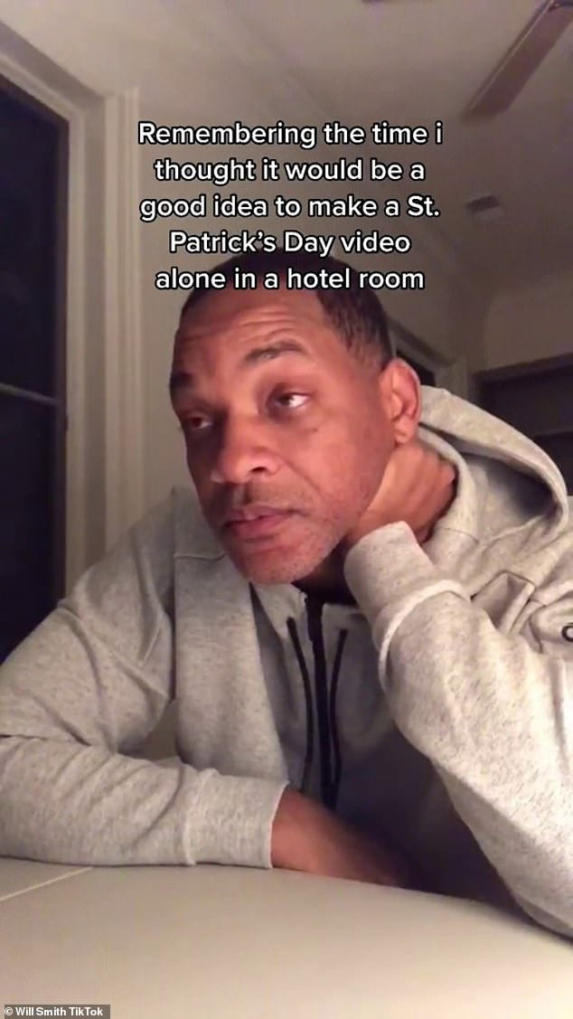 Will's take: Will Smith made his own video with the soundwriting: `` Remembering when I thought it would be a good idea to do a St. Patrick's Day video alone in a hotel room ''