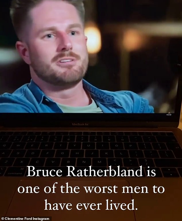 'One of the worst men to have ever lived': After watching the scene unfold, Clementine posted an Instagram Story video of herself ranting about Bryce, jokingly referring to him as 'Bruce Ratherbland'