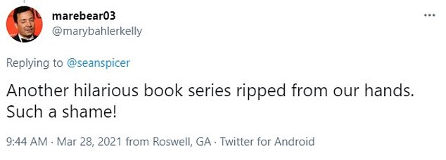 Mary Bahler Kelly tweeted: 'Another hilarious book series ripped from our hands. Such a shame!'