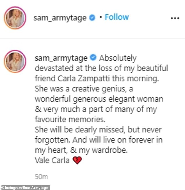 'She was a creative genius, a wonderful generous elegant woman & very much a part of many of my favourite memories,' Sam said