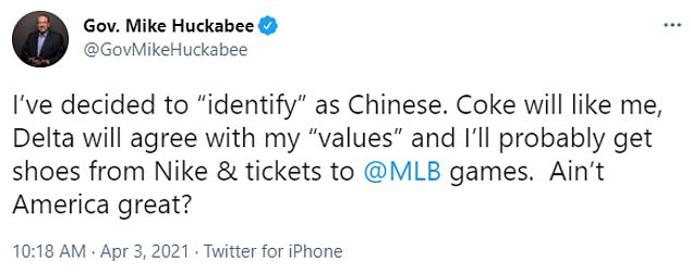 Today former Arkansas Gov Mike Huckabee was slammed for a 'racist' and 'anti-Asian' tweet claiming he will 'identify as Chinese' so that Coca-Cola, Delta and Nike will like him