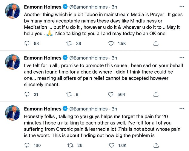Support: Eamonn has been interacting with his followers, some of whom also suffer from chronic pain, while trying to get to bottom of his ailments