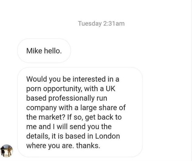 In contact:The actor, 34, took to Instagram to share a message he received asking if he would be interested 'in a porn opportunity' based in London