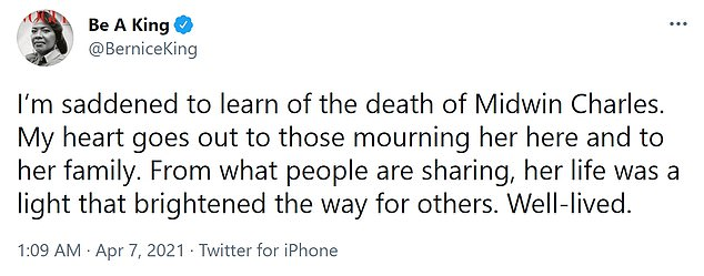Bernice King added: 'I'm saddened to learn of the death of Midwin Charles. My heart goes out to those mourning her here and to her family. From what people are sharing, her life was a light that brightened the way for others. Well-lived'