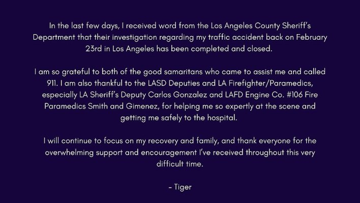Tiger Woods released this statement on Twitter after the press conference, thanking the people who helped him after the crash