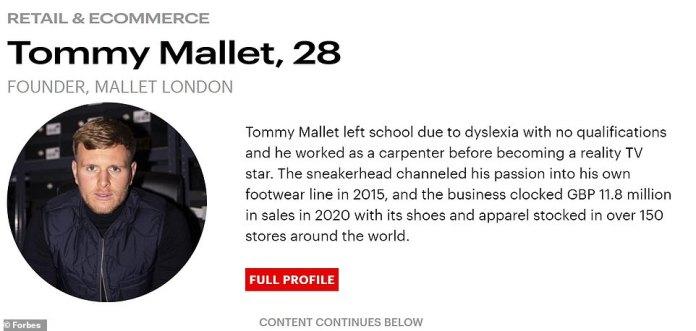 Forbes escribió un perfil sobre Mr Mallet como parte de su lista anual '30 Under 30 'para Europa en la categoría de comercio minorista y comercio electrónico.